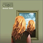Christopher Cross / Doctor Faith
