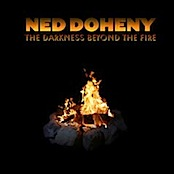 Ned Doheny / The Darkness Beyond The Fire